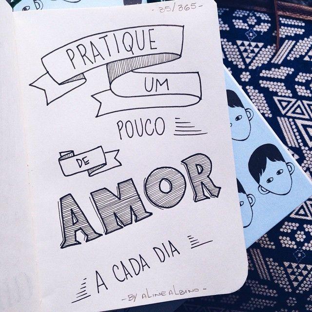 """310 curtidas, 5 comentários - Aline Albino (@byalinealbino) no Instagram: """"Day 35: Love a little more each day✏️ . . 35/365 . Ilustrando o livro """"365 Dias Extraordinários""""…"""""""