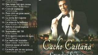 CACHO CASTAÑA GRANDES EXITOS CD COMPLETO - YouTube