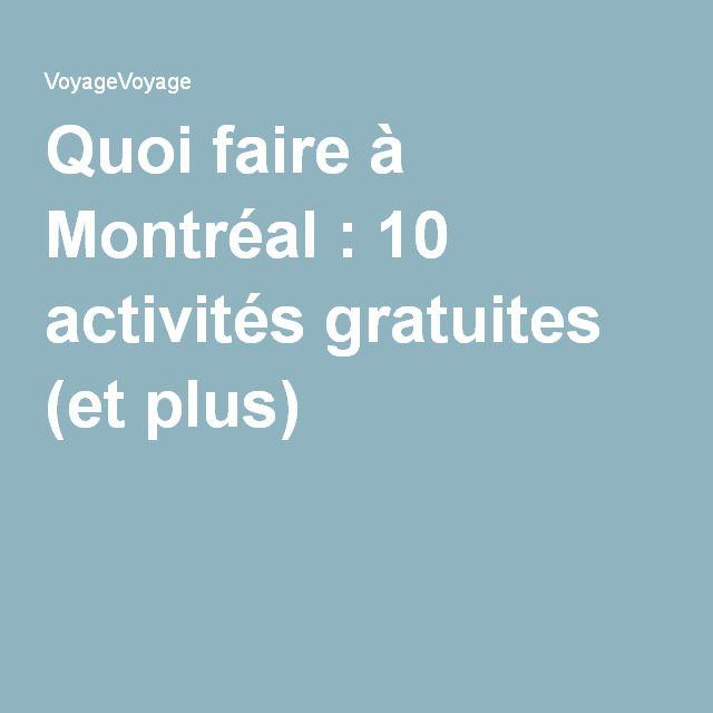 Quoi faire à Montréal : 10 activités gratuites (et plus)