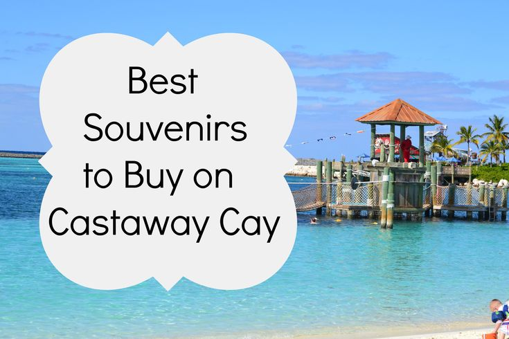 Wondering what the shops on Castaway Cay have? Check out the Souvenirs you will only find at Castaway Cay (not on board the ship).
