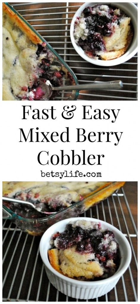 Fast and Easy Mixed Berry Cobbler. This dessert recipe could not be simpler