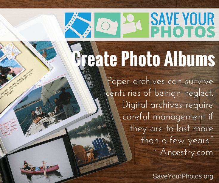 Create photo albums or photo books to share your photos for generations to come   SaveYourPhotos.org