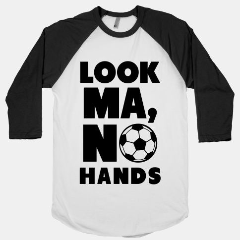 Look Ma, No Hands (Soccer). For Boo.