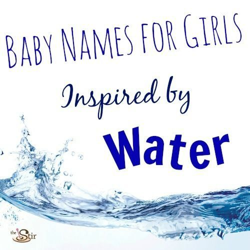 20 Baby Girl Names Inspired by Water | Some of these baby names are just so beautiful!