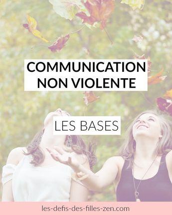 Communication non violente: les bases - Les défis des filles zen
