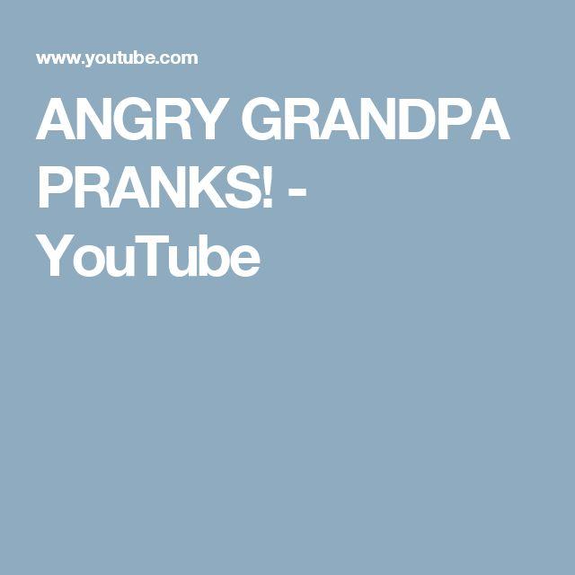 ANGRY GRANDPA PRANKS! - YouTube