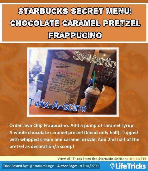 Starbucks Secret Menu: Chocolate Caramel Pretzel Frappuccino