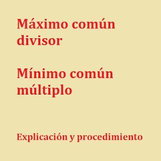 Enlace a una presentación que explica el máximo común divisor y el mínimo común múltiplo