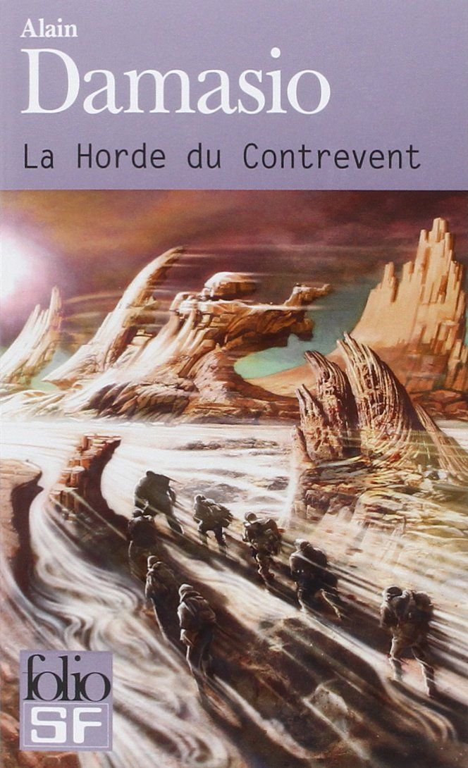 La Horde du Contrevent - Alain Damasio