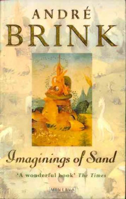 André Brink - Imaginings of Sand