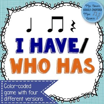 I Have, Who Has (or Glynnis's Game), is a great game for visually and aurally practicing rhythm. Students listen for their pattern to be called and then read their I Have, Who Has card. Included in this set:-24 big cards using Ta (quarter note), Ti-Ti (eighth notes), and quarter rest.
