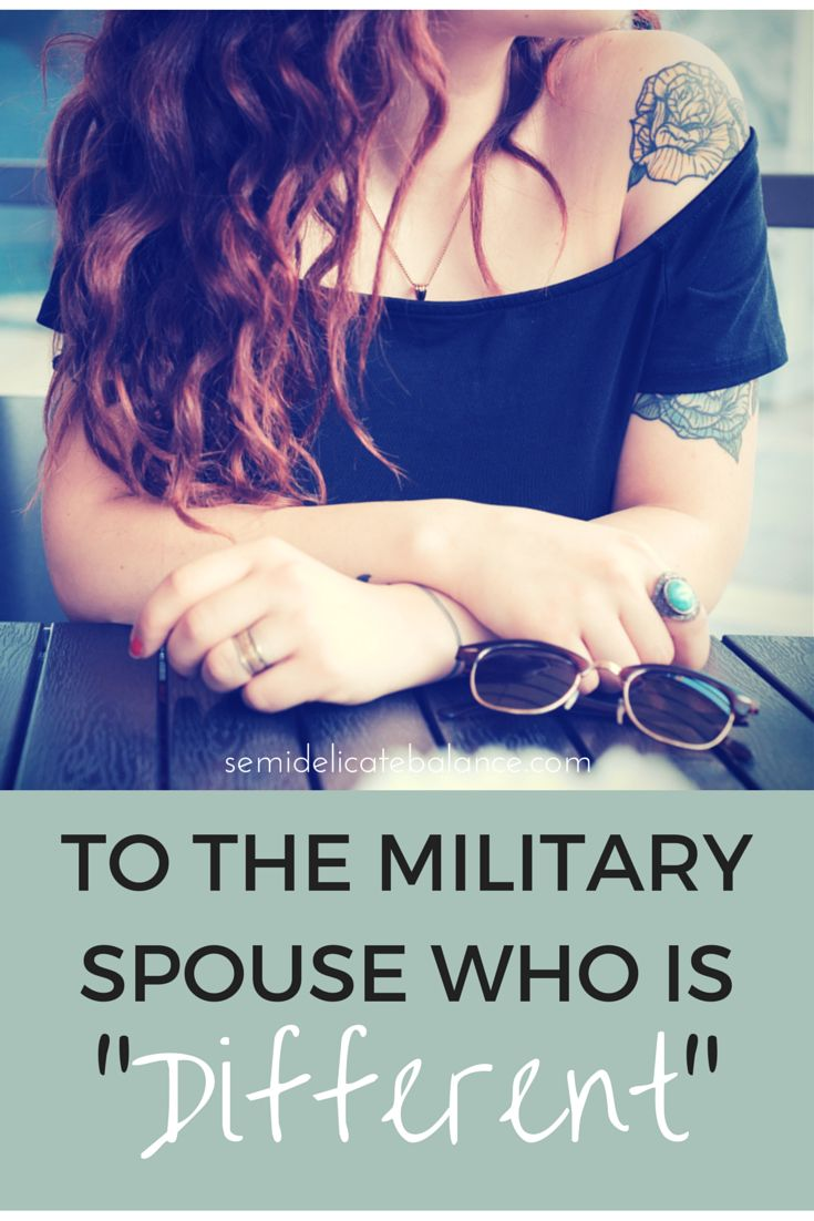 "To the Military Spouse who is ""different"". Must Read for all military spouses and significant others!"