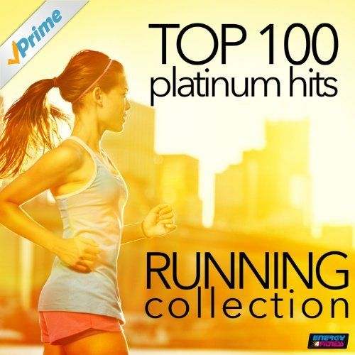 Top 100 Platinum Hits: Running Collection 130-160 BPM (Unmixed Workout Fitness…