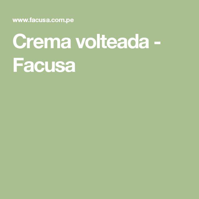 Crema volteada - Facusa