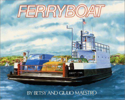 Ferryboat by Betsy Maestro http://www.amazon.com/dp/0690045204/ref=cm_sw_r_pi_dp_U5I2wb1V3DZP8