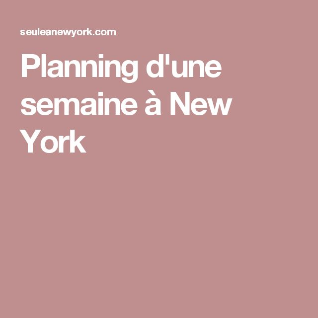Planning d'une semaine à New York