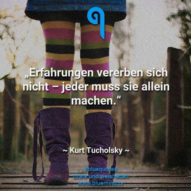 #bluequotes #quote #zitat #weisheit #kurt #tucholsky