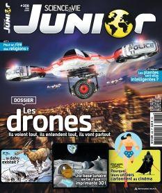 Science & Vie Junior- 308- Dossier : Les drones* Les religions à l'épreuve des blagues* lumière sur les LED*