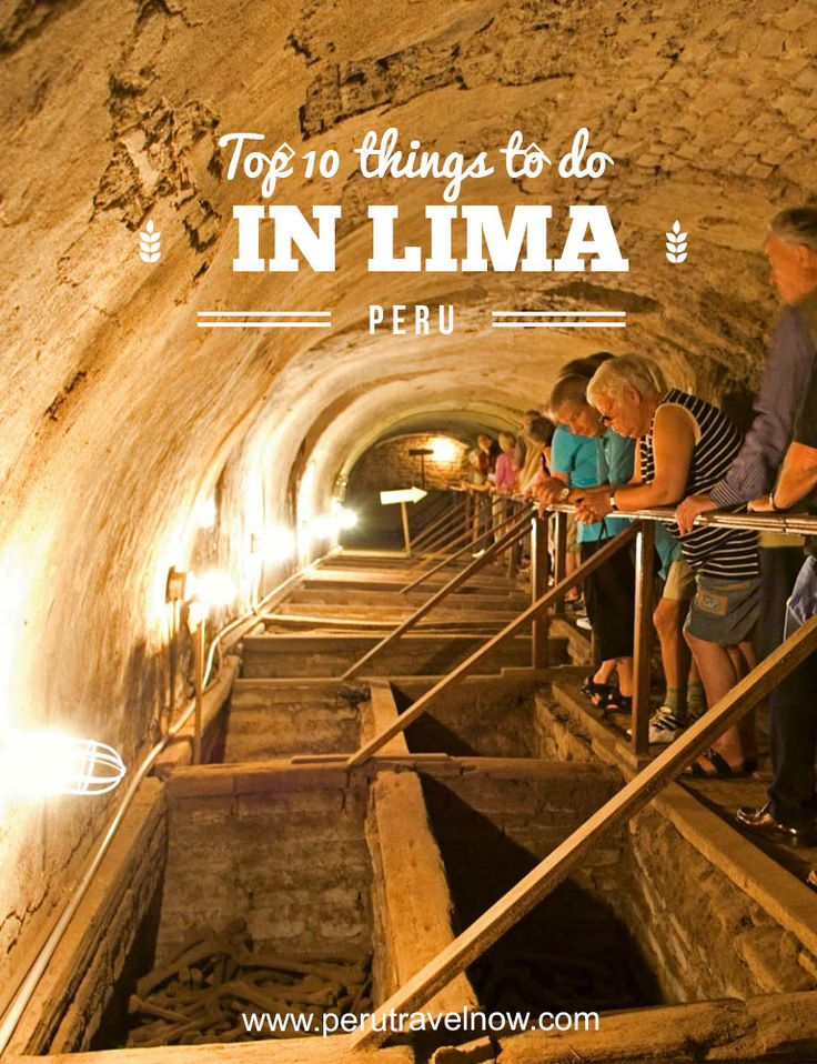 Top 10 Things to Do in Lima, Peru