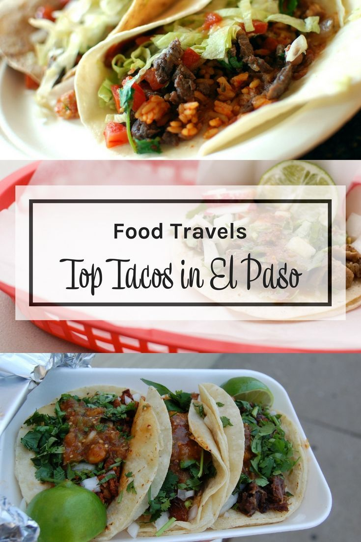 Where to find great tacos in El Paso Texas (USA). El Paso Tacos. Things  to eat in El Paso. Tacos in El Paso. Taco restaurants in El Paso.