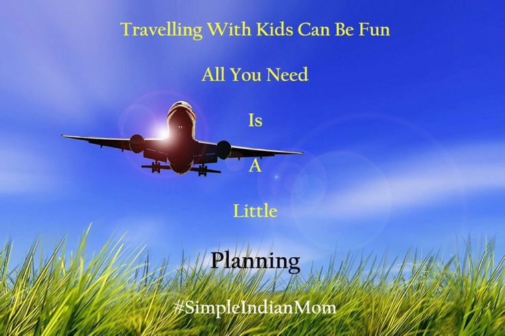 Travelling With Kids – All That You Need To Know To Make It Fun http://www.simpleindianmom.in/travelling-with-kids/