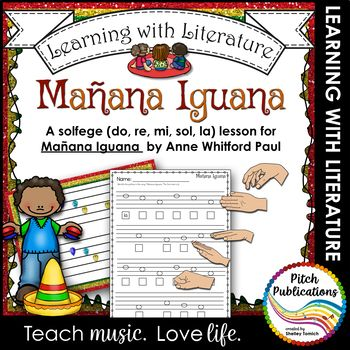 """I love bringing Children's Literature into the music classroom, especially when it can help kids get creative! This lesson uses the book """"Manana Iguana"""" by Ann Whitford Paul to teach kids about solfege notes (do, re, mi, sol, and la) and experience syncopation (though we don't discuss it as part of the lesson)."""