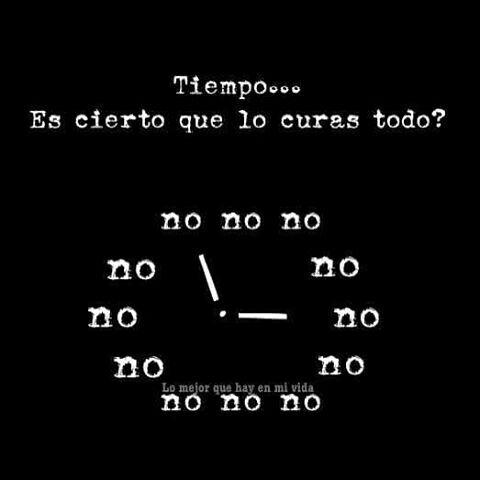 Tiempo... Es cierto que lo curas todo?