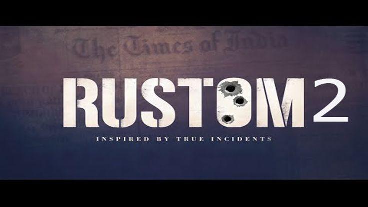 Rustom 2   Official Teaser   Akshay Kumar Motion Poster of Rustom 2 Movie