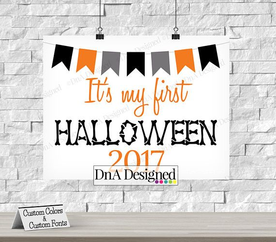 First Halloween Digital Sign - All Hallows Eve - Trick or Treat - Photo Prop - Babys First Holiday - DIY Print {2HS}