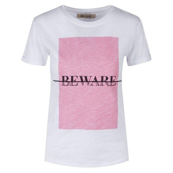 """T-Shirt """"Beware"""" Love Change €9,90"""