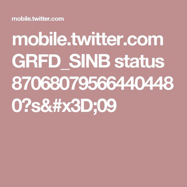 mobile.twitter.com GRFD_SINB status 870680795664404480?s=09