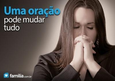 Familia.com.br | Uma #oracao pode #mudar #tudo. #fe #espiritualidade