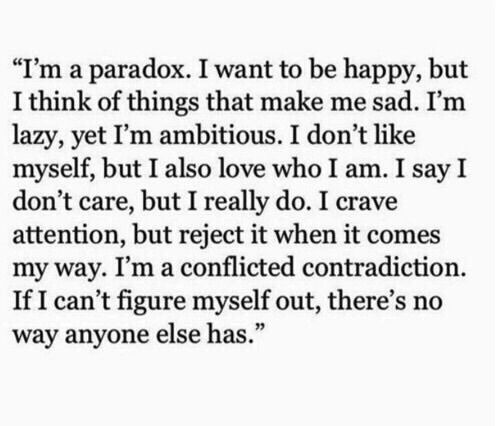 Literally me << This sort of thing is why I'm pretty sure no one knows what I really need.