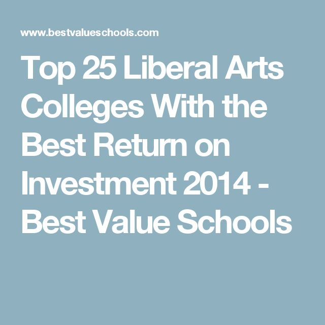 Top 25 Liberal Arts Colleges With the Best Return on Investment 2014 - Best Value Schools