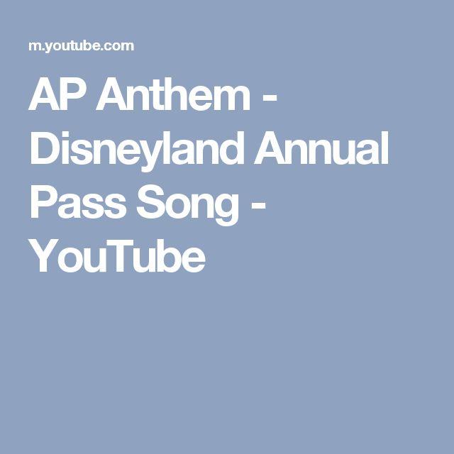 AP Anthem - Disneyland Annual Pass Song - YouTube