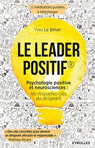 Le leader positif: Psychologie positive et neurosciences ... https://www.amazon.fr/dp/B01IAIZK4O/ref=cm_sw_r_pi_dp_x_Ew1XzbTHP1MYS