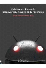 Malware en Android : discovering, reversing and forensics  / Miguel Ángel García del Moral.  http://encore.fama.us.es/iii/encore/record/C__Rb2712293?lang=spi