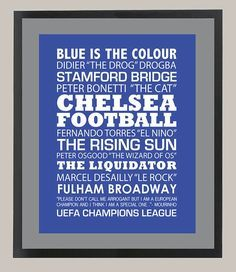All that is great about CHELSEA FC / Inspiration Print
