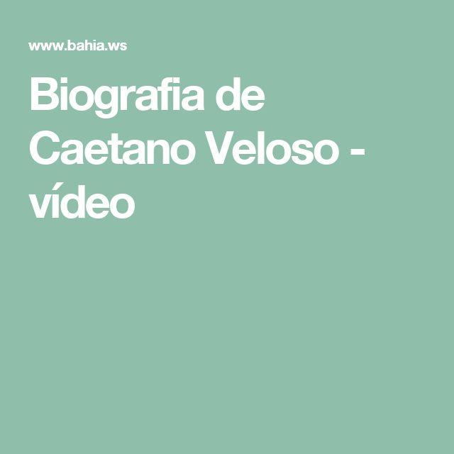 Biografia de Caetano Veloso - vídeo