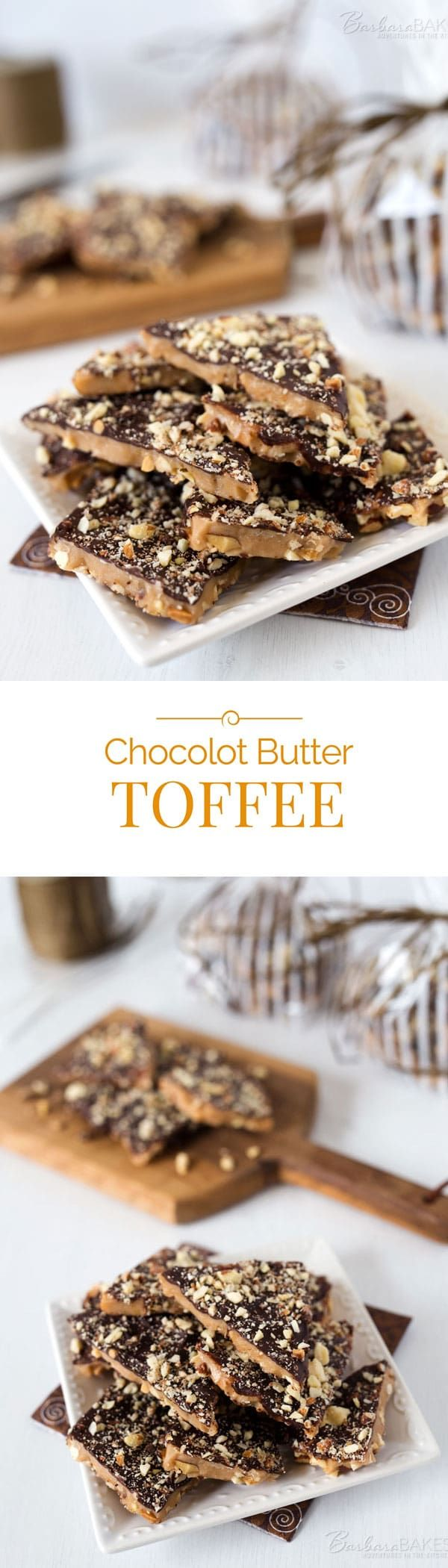 Chocolate Butter Toffee: Crisp, rich butter toffee loaded with crunchy almonds, topped with creamy milk chocolate and more chopped almonds. Butter toffee recipe from Chocolot.   Barbara Bakes