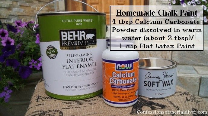 Chalk paint recipe:  To make (almost) a quart: Dissolve 3/4 cup (about 6 oz or 12 TBSP) of calcium carbonate powder in just enough warm water to reach a smooth consistency. Add to 3 cups (24 oz) of paint. Behr flat Cottage White is a great color!