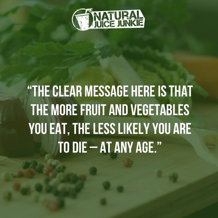 The More Fruit and Vegetables You Eat, the Less Likely You Are to Die