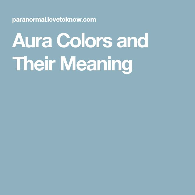 Aura Colors and Their Meaning