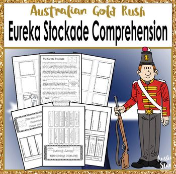 Year 5 Australian History - Gold Rush - Eureka Stockade This fantastic resource contains two comprehension activities focusing on the Eureka Stockade. The first is a storyboard activity allowing students to sort and sequence events from the text into order