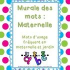 Complete word wall for French Immersion Kindergarten - Murale des mots pour maternelle