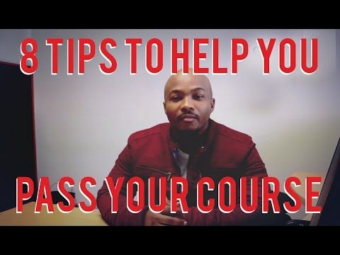 8 Tips To Help You Pass Your Course - YouTube