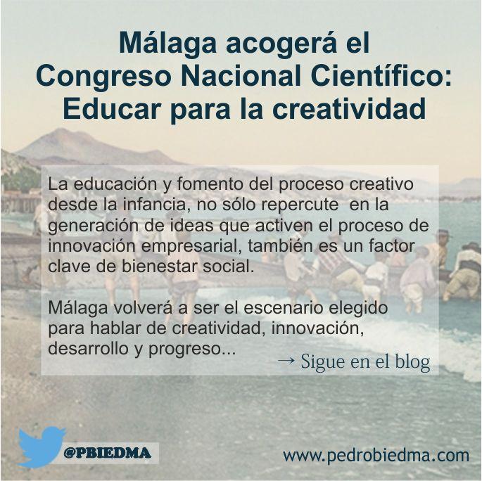 Málaga acogerá el Congreso Nacional Científico: Educar para la creatividad