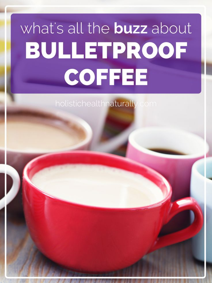 64 best bulletproof coffee drinkers images on pinterest coffee whats all the buzz about bulletproof coffee holistichealthnaturally malvernweather Choice Image