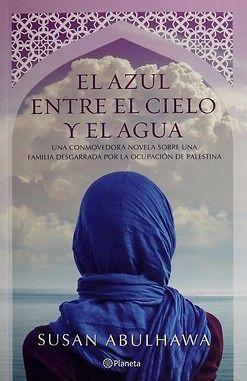 AZUL ENTRE EL CIELO Y EL AGUA,EL SUSAN ABULHAWA SIGMARLIBROS