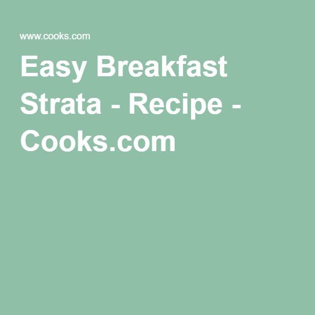 Easy Breakfast Strata - Recipe - Cooks.com